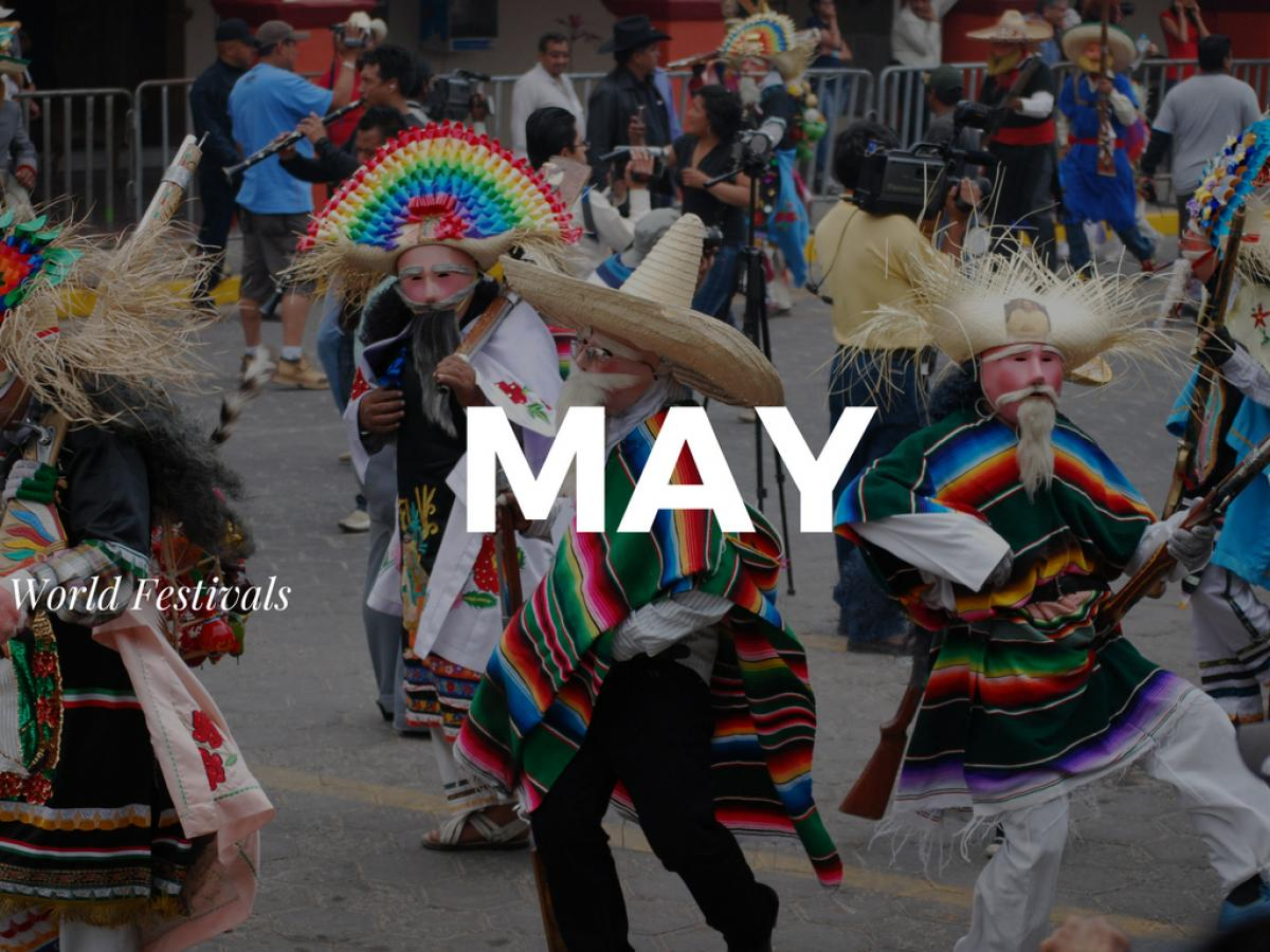 Top Festivals Around the World in May