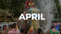 Top Festivals Around the World in April